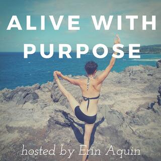 Alive w2F Purpose 1.jpg