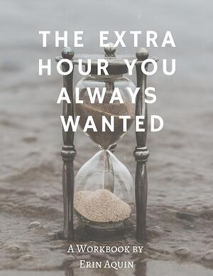 The Extra Hour You Always WantedCover